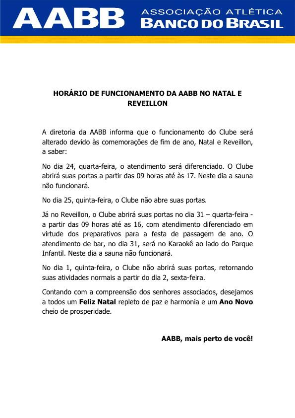 HORARIO DE FUNCIONAMENTO DA AAB B NO NATAL E REVEILLON 2014